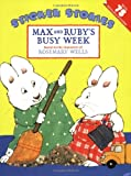 Max and Ruby's Busy Week