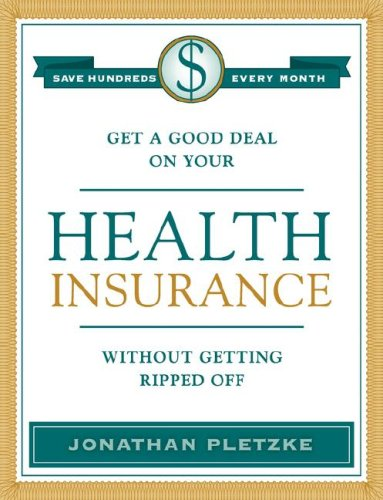 Get a Good Deal on Your Health Insurance Without Getting Ripped-Off 0979478103