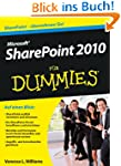 Microsoft SharePoint 2010 f�r Dummies...
