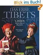 Das Erbe Tibets: Ladakh - Auf den Spuren des Glücks