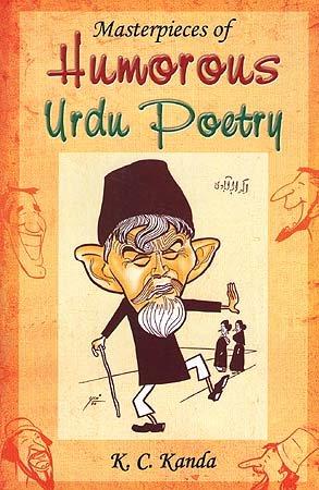 Masterpieces of Humorous Urdu Poetry