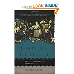 God of Liberty: A Religious History of the American Revolution by Thomas S. Kidd