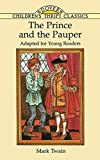 The Prince and the Pauper (Dover Children's Thrift Classics) (0486293831) by Mark Twain