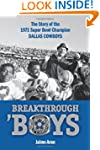 Breakthrough 'Boys: The Story of the...