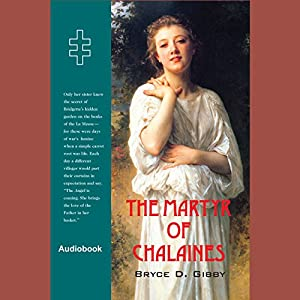 The Martyr of Chalaines Audiobook
