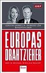 Europas Drahtzieher: Wer in Br�ssel w...