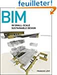 BIM in Small-Scale Sustainable Design