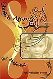 Slings & Arrows by Julie Elizabeth Powell