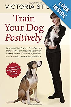 Victoria Stilwell: Train Your Dog Positively