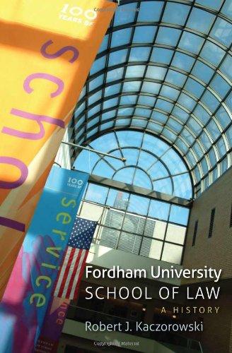 Fordham University School Of Law: A History
