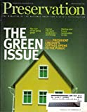img - for Preservation (The Green Issue, January/February 2008, Volume 60, Number 1) book / textbook / text book