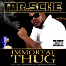 Immortal Thug [Explicit]
