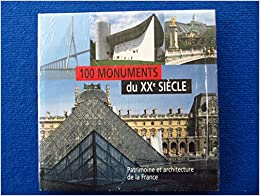 100 monuments du xxe siecle patrimoine et architecture de for Architecture xxe siecle