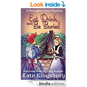 Eat, Drink, and Be Buried (Pennyfoot Hotel Mysteries Book 4)