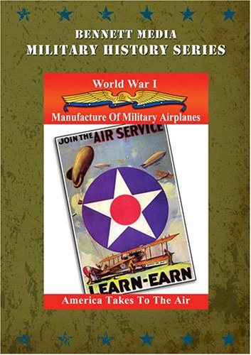 Aviation In W.W.1: Manufacture of Military Airplanes [DVD] [2012] [NTSC]