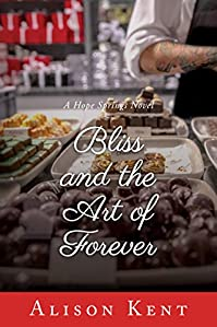 Bliss And The Art Of Forever by Alison Kent ebook deal