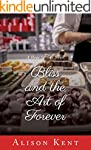 Bliss and the Art of Forever (A Hope...