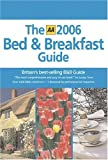 echange, troc  - AA The 2006 Bed & Breakfast Guide