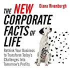 The New Corporate Facts of Life: Rethink Your Business to Transform Today's Challenges into Tomorrow's Profits Hörbuch von Diana Rivenburgh Gesprochen von: Margaret Strom