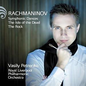 Rachmaninov: Symphonic Dances; Isle of the Dead; The Rock