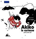 Akiko la curieuse : Petit conte zen