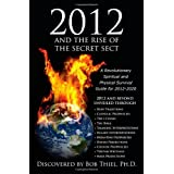 2012 and the Rise of the Secret Sect ~ Bob Thiel