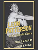 img - for Leon Patterson: A California Story book / textbook / text book