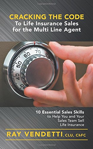 Cracking the Code to Life Insurance Sales for the Multi Line Agent (Amazon Customer Service Agent compare prices)
