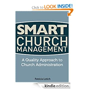 Smart Church Management: A Quality Guide to Church Administration