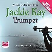 Trumpet | [Jackie Kay]