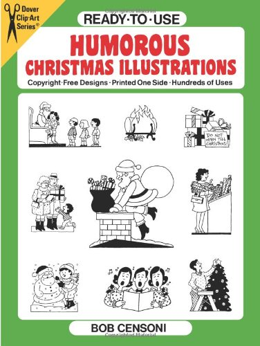 Ready-to-Use Humorous Christmas Illustrations (Dover Clip Art Ready-to-Use)