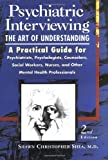 Psychiatric Interviewing: The Art of Understanding, 2e