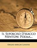 Il Sepolcro D'Isacco Newton: Poema    (Italian Edition)