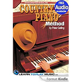 Country Piano Lessons: Teach Yourself How to Play Piano (Free Audio Available) (Progressive) (English Edition)