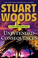 Unintended Consequences (Thorndike Press Large Print Basic Series)