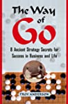 The Way of Go: 8 Ancient Strategy Sec...