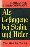 img - for Als Gefangene Bei Stalin Und Hitler book / textbook / text book