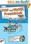 PHP und MySQL Praxisbuch f�r Kids: 2....