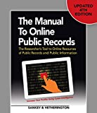 img - for The Manual to Online Public Records: The Researcher's Tool to Online Resources of Public Records and Public Information book / textbook / text book