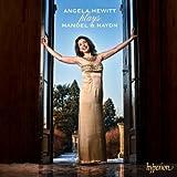echange, troc  - Angela Hewitt Joue Handel & Haydn