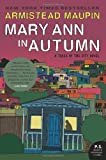 Mary Ann in Autumn: A Tales of the City Novel (P.S.) (0061470899) by Maupin, Armistead