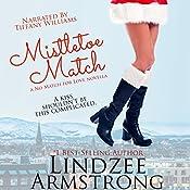 Mistletoe Match | Lindzee Armstrong