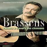 echange, troc Christian-Louis Eclimont - Georges Brassens à travers ses chansons