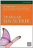 img - for trabajar sin sufrir book / textbook / text book