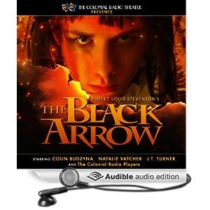 The Black Arrow - by Gareth Tilley , Robert Louis Stevenson