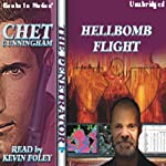 Hellbomb Flight: Penetrator Series, Book 10 (       UNABRIDGED) by Chet Cunningham Narrated by Kevin Foley