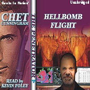 Hellbomb Flight: Penetrator Series, Book 10   [Chet Cunningham]