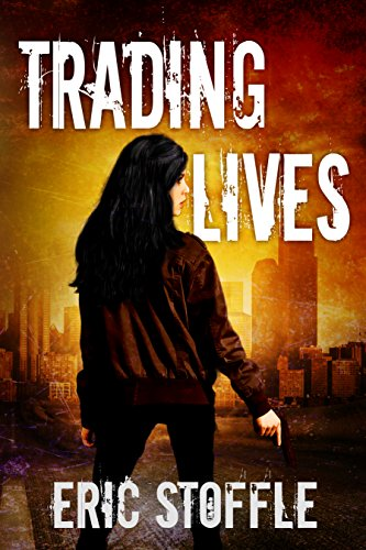 Trading Lives By Eric Stoffle