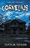 Cornelius (Spine-tingling, Paranormal Suspense)