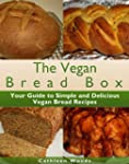 The Vegan Bread Box (English Edition)